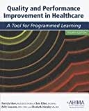 Quality and Performance Improvement in Healthcare, Kathleen M. LaTour and Shirley Eichenwald Maki, 1584262168