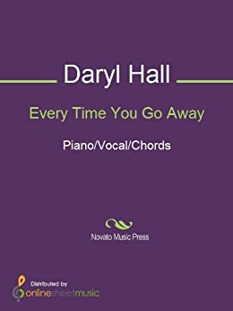 Every Time You Go Away by [Daryl Hall, Paul Young]