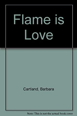 book cover of The Flame is Love