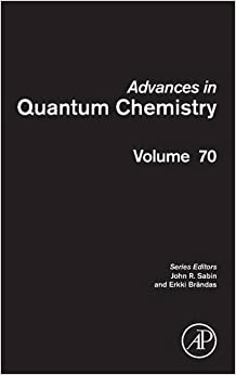 Advances in Quantum Chemistry: 70
