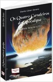 Os 4 Cavaleiros do Apocalipse - 9788578935900 - Livros na