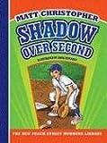 Shadow over Second, Matt Christopher, 1599533200