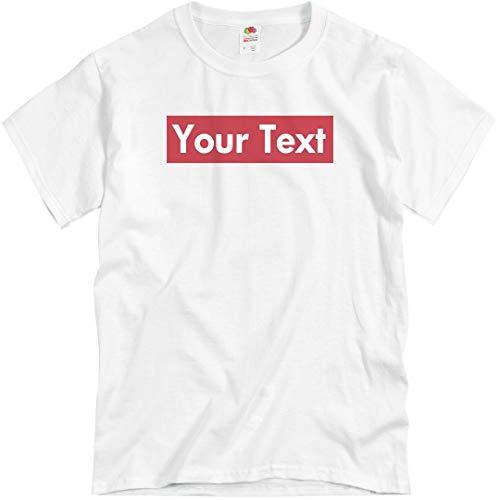 - Custom Supreme Your Text Here Tee: Unisex T-Shirt White