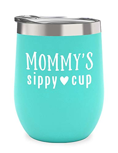 Mommy's Sippy Cup - Perfect Mothers Day Gifts for Mom Birthday, New Mom, Mom to be, Wife - 12 oz Stainless Steel Stemless Wine Glass Tumbler with Lid -