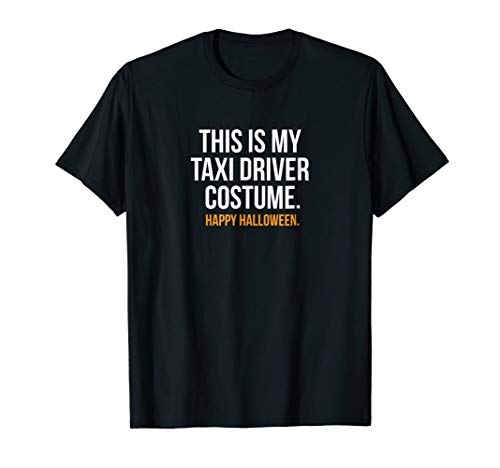 This is my Taxi Driver Costume Funny Halloween Tee Shirt ()