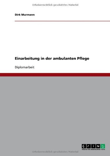 Einarbeitung in der ambulanten Pflege (German Edition)