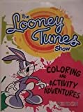 The Looney Tunes Show Coloring & Activity Adventures