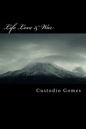 Life Love & War (Chicken Soup For The Soul Love Poems)