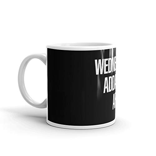 Wednesday Addams AF. 11 Oz Ceramic Glossy Mugs With Easy Grip Handle, Give A Classic For Look And Feel. 11 Oz Ceramic Glossy Mugs Gift For Coffee Lover