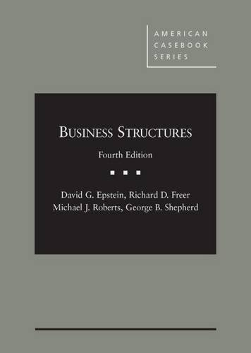 Business Structures (American Casebook Series)