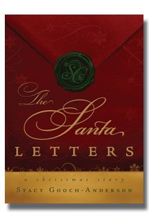 The Santa Letters by Stacy Gooch Anderson- A Christmas Full of Heartache and Sadness for a Family Grieving Their Husband and Father, Suddenly Changed by Mysterious Christmas Packages Delivered to the Door- Reminder of the True Meaning of Christmas (Gifts Delivered To Door)
