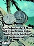 img - for Income Tax Compliance by U.S. Citizens and U.S. Lawful Permanent Residents Residing Outside the United States and Related Issues by U.S. Department of the Treasury (2005-02-12) book / textbook / text book