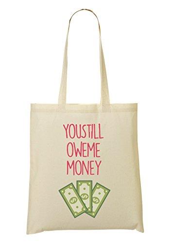 À Money Owe Tout Provisions You Sac Sac Still Fourre AUAxpq