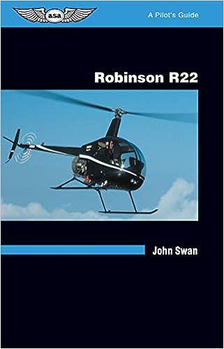Robinson R22: A Pilot\'s Guide