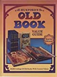 Huxford's Old Book Value Guide, Bob Huxford and Sharon Huxford, 0891456449