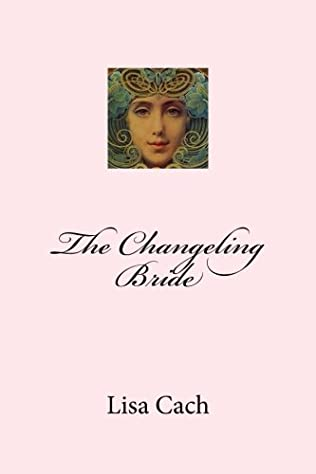 book cover of The Changeling Bride