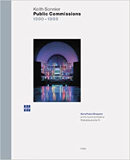 Book Keith Sonnier: Public Commissions 1900-1999 (Werkdokumente) by Walter M. Chramosta (2000-03-06)