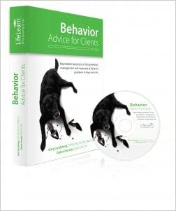 Behavior Advice for Clients - Practical advice on the prevention management, and treatment of behavior problems in dogs and cats.