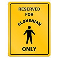 RESERVED ONLY FOR Slovenia GUYS - Countries - Parking Sign [ Decorative Novelty Sign Wall Plaque ] ()