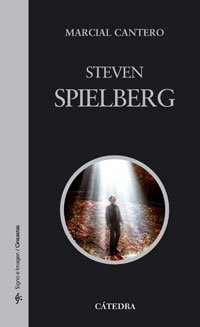 Steven Spielberg (Sign) (Spanish Edition) by Catedra Ediciones