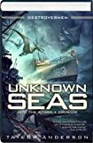 Unknown Seas (Into the Storm / Crusade)
