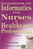 Handbook of Informatics for Nurses and Healthcare Professionals 4th (forth) edition Text Only