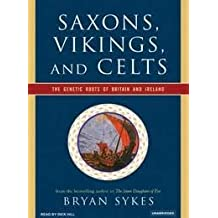 Saxons, Vikings, and Celts [Audiobook, MP3 Audio, Unabridged] Publisher: W. W. Norton & Company