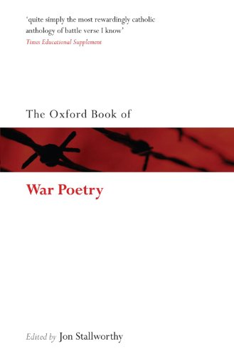 The Oxford Book of War Poetry: Second Reissue (Oxford Books of Prose & Verse)