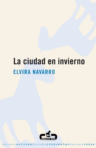 La ciudad en invierno (Spanish Edition)