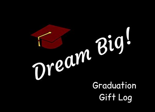 Price comparison product image Dream Big Graduation Gift Log: A Keepsake Book For High School Graduates