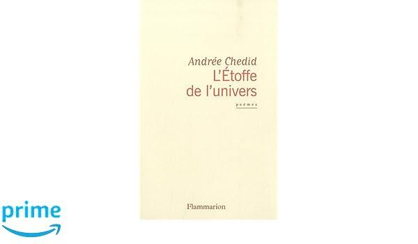 Letoffe De Lunivers Amazones Andrée Chedid Libros En