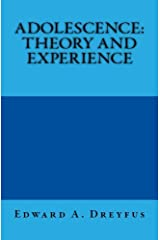 Adolescence: Theory and Experience Kindle Edition