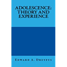 Adolescence: Theory and Experience