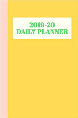 2019-20 Daily Planner: Academic Year Agenda in Yellow with ...