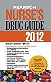 img - for Pearson Nurse's Drug Guide 2012 (12) by Wilson, Billie Ann - Shannon, Margaret A - Shields, Kelly [Paperback (2011)] book / textbook / text book