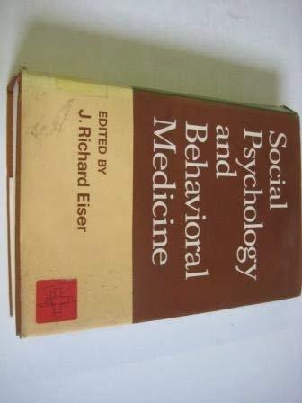 Social psychology and behavioral medicine