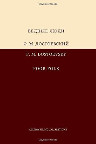 Download Poor Folk: A bilingual Russian-English edition in parallel column format (Aldiro Bilingual Editions) (English and Russian Edition) pdf