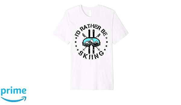 eaa4f4455 Amazon.com: I'd Rather Be Skiing - Ski Skiing T-Shirt: Clothing