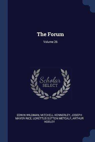 Download The Forum; Volume 26 pdf