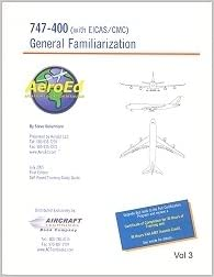 General Familiarization 747-400 with EICAS/CMC