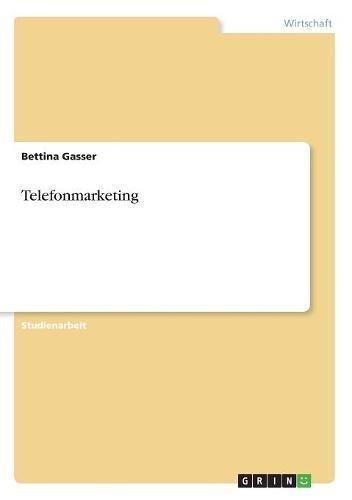 Telefonmarketing (German Edition) pdf