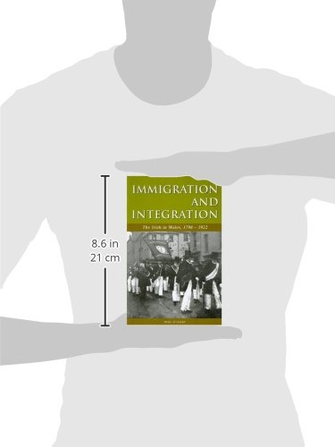 Immigration and integration : the Irish in Wales, 1798-1922