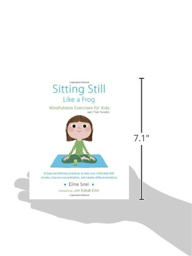 Sitting Still Like A Frog Mindfulness Exercises For Kids And Their