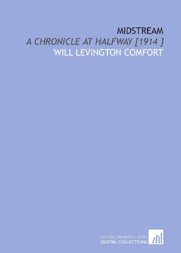 Midstream  A Chronicle At Halfway  1914