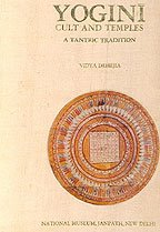 Yogini Cult and Temples: A Tantric Tradition