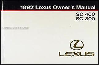1992 lexus sc 400 300 owners manual original amazon com books rh amazon com 1992 lexus es300 owners manual pdf 1992 Lexus SC400