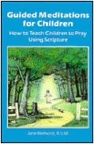 Book Guided Meditations for Children: How to Teach Children to Pray Using Scripture by Jane Reehorst (1986-06-01)