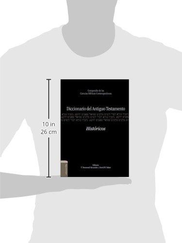 Diccionario del Antiguo Testamento – Históricos: Compendio de las ciencias bíblicas contemporáneas (Spanish Edition) by HarperCollins Christian Pub.