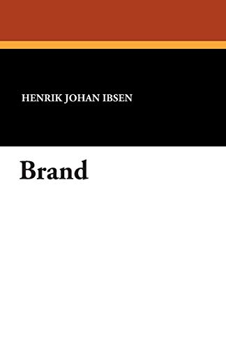 (Brand (The Collected Works of Henrik Ibsen))