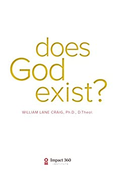 Does God Exist? by [Craig, William Lane]